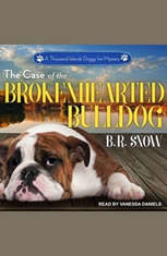 The Case of the Brokenhearted Bulldog - Audiobook Download
