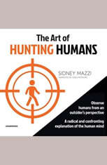 The Art of Hunting Humans - Audiobook Download