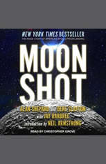 Moon Shot: The Inside Story of Americas Apollo Moon Landings - Audiobook Download