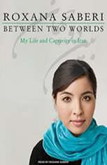 Between Two Worlds: My Life and Captivity in Iran - Audiobook Download