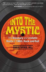 Into the Mystic: The Visionary and Ecstatic Roots of 1960s Rock and Roll - Audiobook Download
