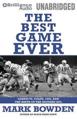 The Best Game Ever: Giants vs. Colts 1958 and the Birth of the Modern NFL - Audiobook Download