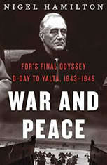 War and Peace: FDRs Final Odyssey D-Day to Yalta 1943-1945 - Audiobook Download