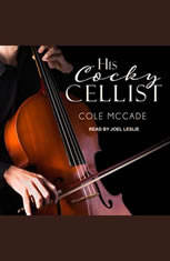 His Cocky Cellist - Audiobook Download