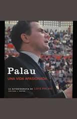 Palau: La autobiografAa de Luis Palau con Paul J. Pastor - Audiobook Download