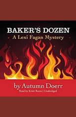 Bakers Dozen: A Lexi Fagan Mystery - Audiobook Download