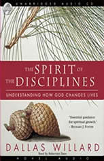 The Spirit of the Disciplines: Understanding How God Changes Lives - Audiobook Download