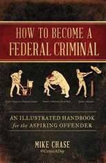 How to Become a Federal Criminal: An Illustrated Handbook for the Aspiring Offender - Audiobook Download