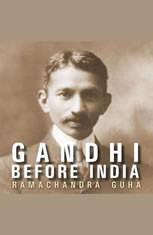 Gandhi Before India - Audiobook Download