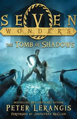 Seven Wonders Book 3: The Tomb of Shadows - Audiobook Download