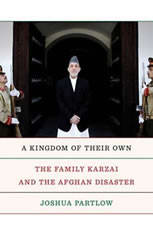 A Kingdom of Their Own: The Family Karzai and the Afghan Disaster - Audiobook Download