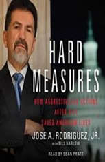 Hard Measures: How Aggressive CIA Actions After 9/11 Saved Americ - Audiobook Download