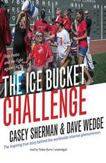 The Ice Bucket Challenge: Pete Frates and the Fight against ALS - Audiobook Download