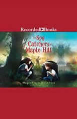 The Spy Catchers of Maple Hill - Audiobook Download