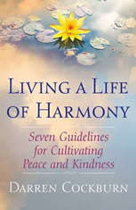 Living a Life of Harmony: Seven Guidelines for Cultivating Peace and Kindness - Audiobook Download