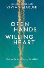 Open Hands Willing Heart: Discover the Joy of Saying Yes to God - Audiobook Download