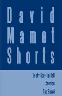 Download David Mamet Shorts: Bobby Gould in Hell; Reunion ...
