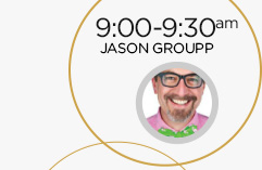 9:00-9:30am: Jason Groupp