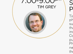 7:00-9:00pm: Tim Grey