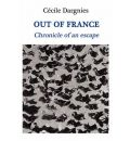 Out of France: Chronicle of an Escape
