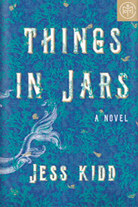 Things in Jars by Jess Kidd