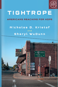 Tightrope by Nicholas D. Kristof and Sheryl WuDunn