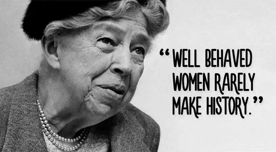 Image of: Awesome 2 Eleanor Roosevelt Bored Panda 21 Powerful Quotes To Celebrate International Womens Day Bored Panda