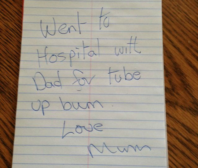So My Dad Had To Go Get A Colonoscopy This Morning And This Is The Note My Mom Left Me