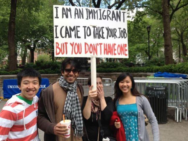 Soy un emigrante. Vine a quitarte el trabajo, mas resulta que no tienes