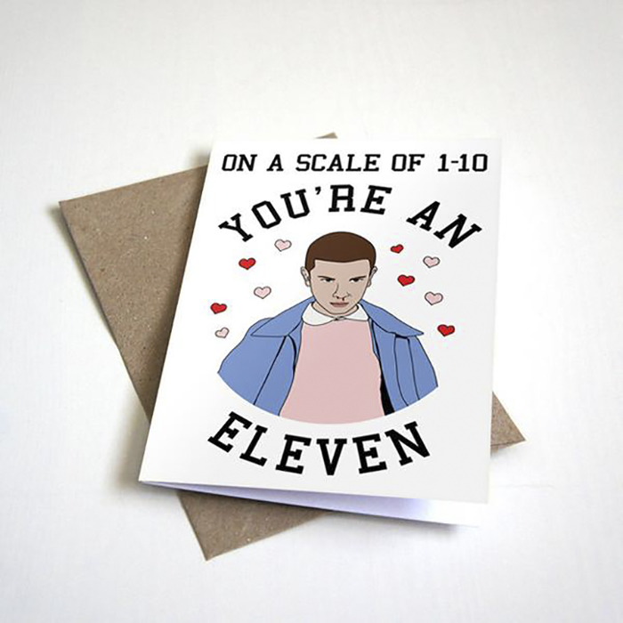 Scale Of 1 - 10, You're An Eleven - Strange Valentine's Card