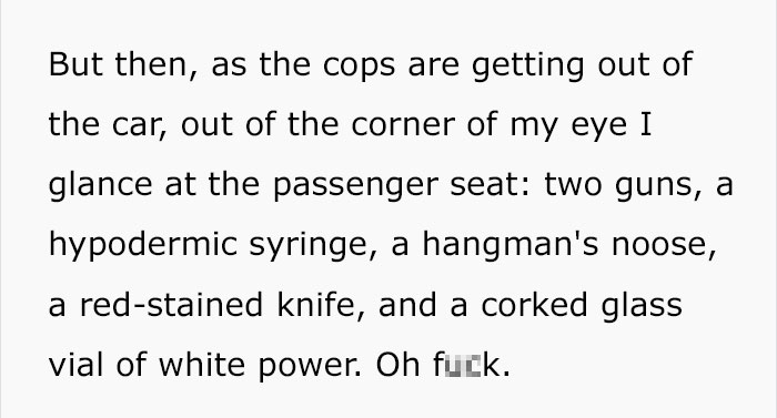 police-stop-murder-weapons-props-3-5ac4b7de8af28__700 Guy Gets Pulled Over By Police, Suddenly Realizes He Has Murder Weapon Props In Passenger Seat Design Random