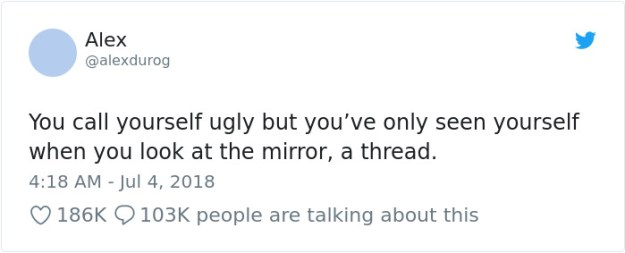 1014362718713753600-1-png__700 This Woman's Post For 'Ugly' People Is Going Viral Design Random