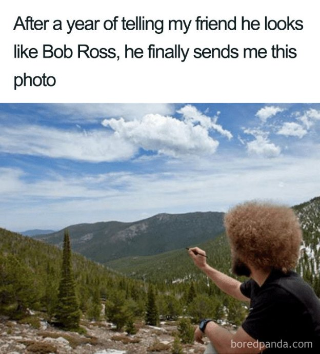funny-bob-ross-memes-16-5be2bbe3eb6f9__700 25+ Reasons Why Bob Ross Was The Best Art Design Random