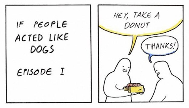 if-people-acted-like-dogs-comics-martin-rosner-5bdff53c5e3f7__700 8 Hilariously Accurate Comics That Show What Would Happen If People Acted Like Dogs Design Random