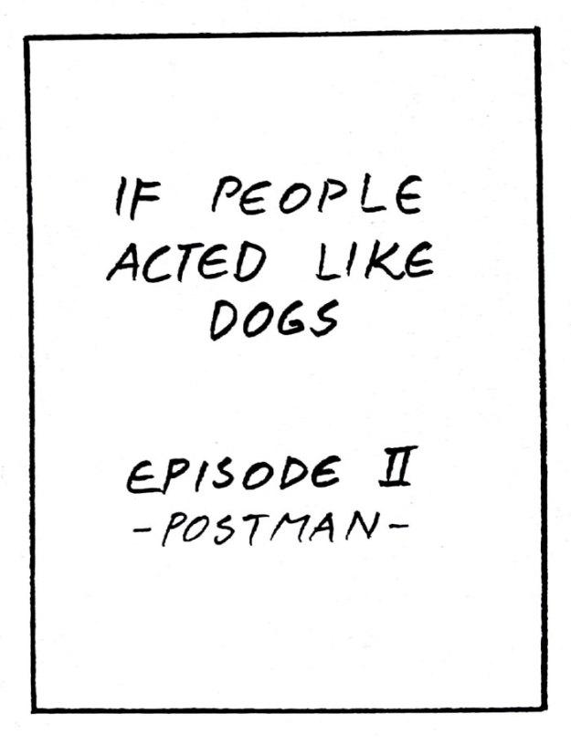 if-people-acted-like-dogs-comics-martin-rosner-5be0055c5d7e7__700 8 Hilariously Accurate Comics That Show What Would Happen If People Acted Like Dogs Design Random