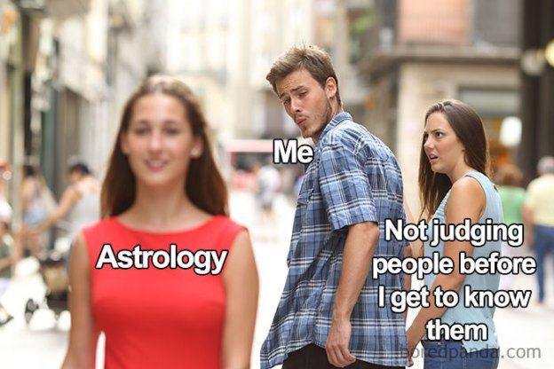 funny-zodiac-memes-24-5c07ec47a4701__700 If You Were Born Between January 1 To December 31 These 27 Astrology Memes Will Make You Laugh Design Random