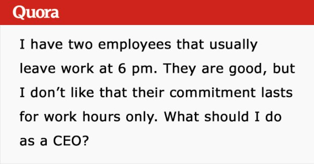 question-5c0780926148f__700 CEO Asks Internet How To Deal With Two Employees Who Constantly Leave Work At 6 PM, Gets Shut Down Design Random