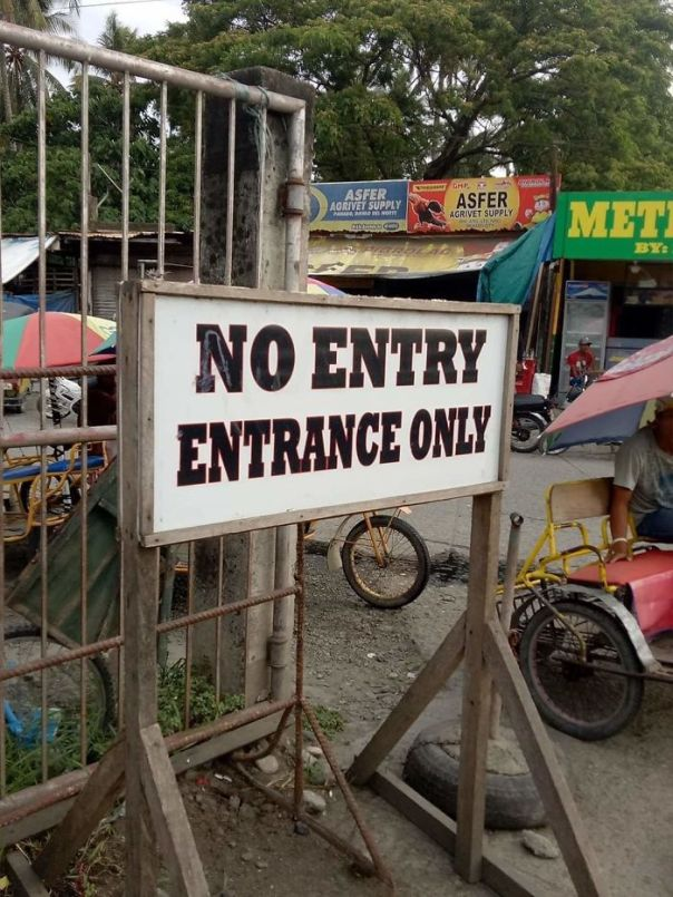No Entry, Entrance Only