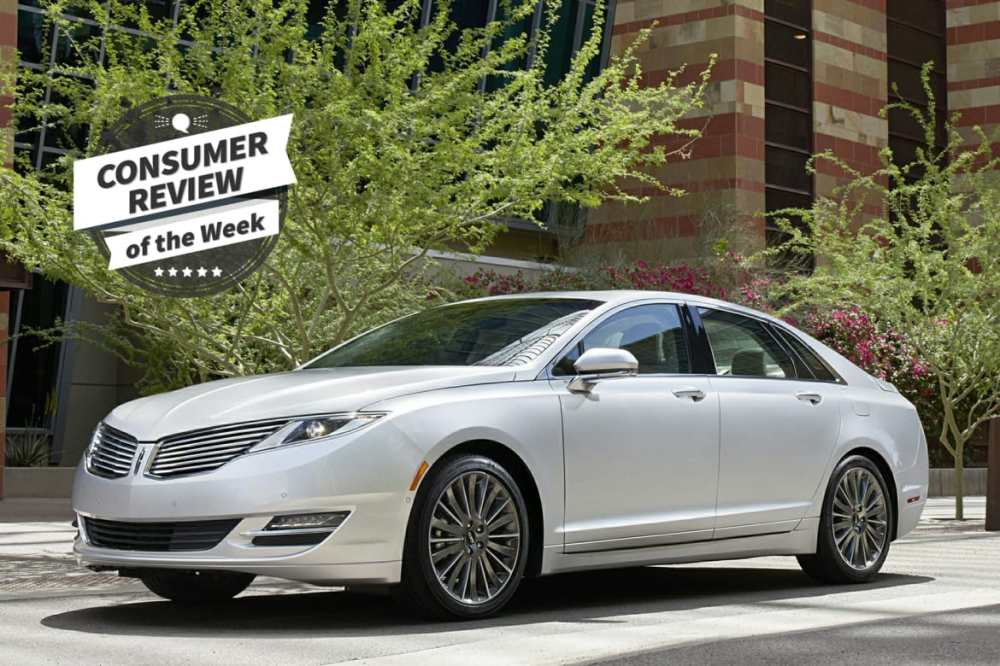 medium resolution of consumer review of the week 2016 lincoln mkz hybrid