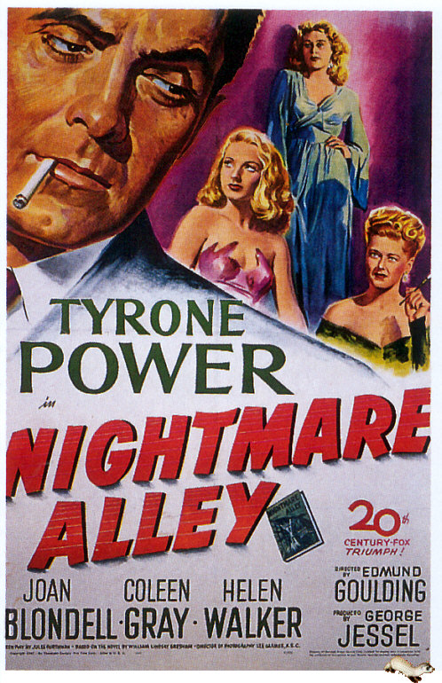 If one can take any moral value out of nightmare alley it would seem to be that a terrible retribution is the. Poster Nightmare Alley (1947) - Poster 2 din 4 - CineMagia.ro