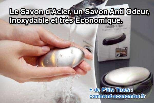 acier un savon anti odeur inoxydable
