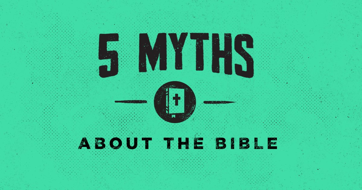 5 Myths about the Bible