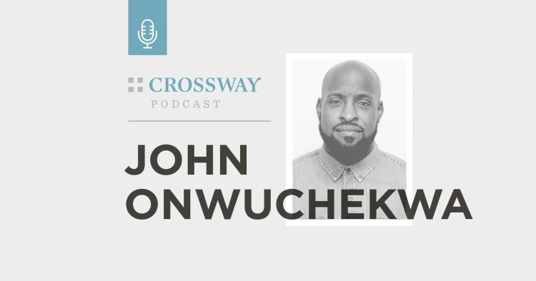Podcast: Prayer as an Invitation, Not an Obligation (John Onwuchekwa)