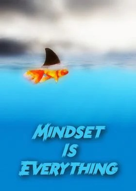 mindset is everything fish poster
