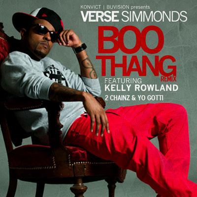 Verse Simmonds  Boo Thang Ft Kelly Rowland, 2 Chainz, Yo