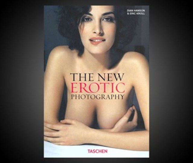 The New Erotic Photography Nsfw