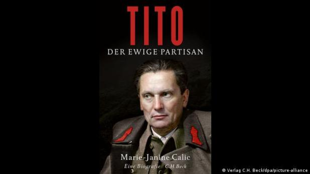 Marie-Janine Calic: Tito. Der ewige Partisan (Verlag C.H. Beck/dpa/picture-alliance)