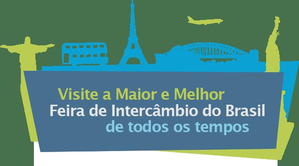 Visite a Maior e Melhor Feira de Intercâmbio do Brasil de todos os tempos