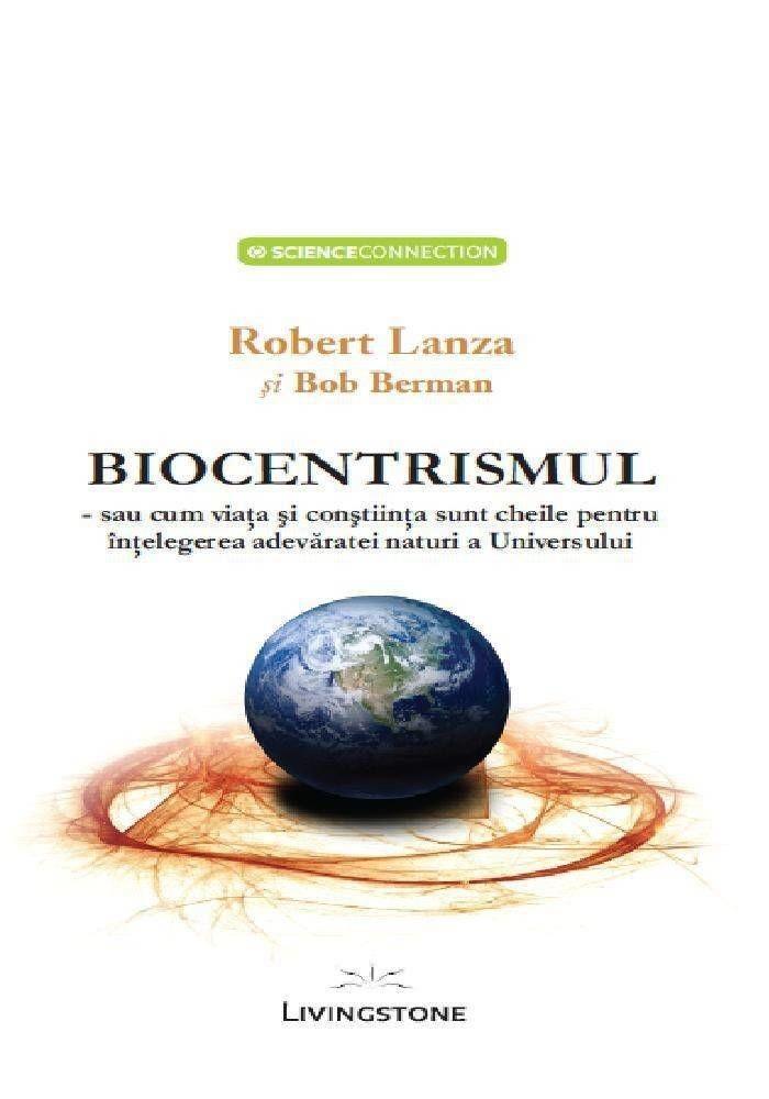 Image result for Biocentrismul, modul în care viața și conștiința sunt cheile pentru a înțelege Universul Dr. Robert Lanza