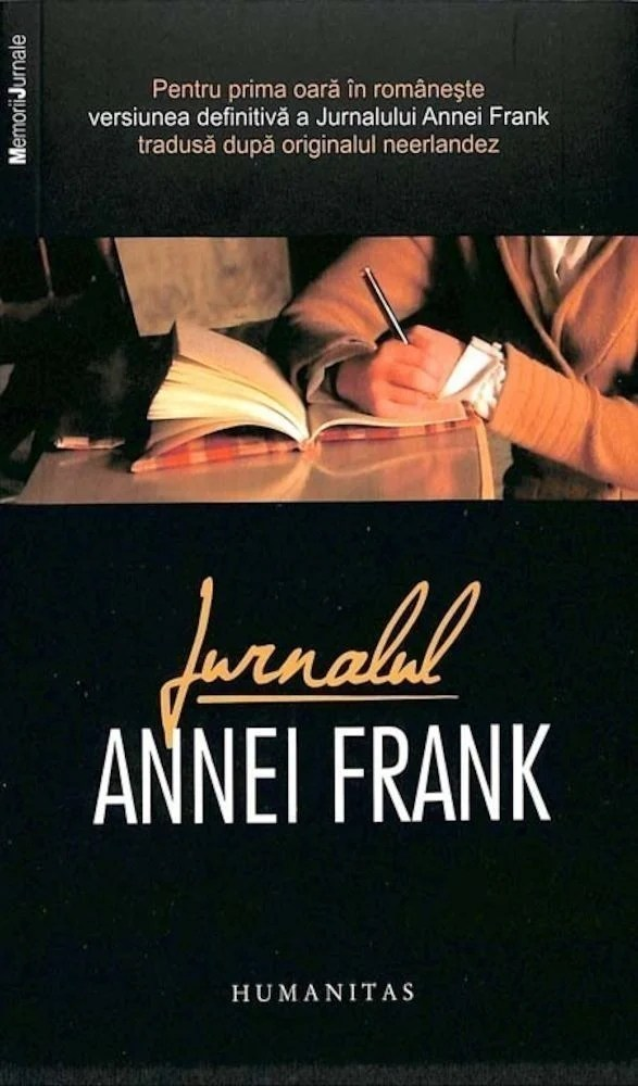 Anne Frank - Jurnalul Annei Frank. 12 iunie 1942 - 1 august 1944. Ed. 2017 -